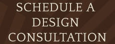 Schedule a Design Consultation